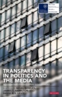 Transparency in Politics and the Media