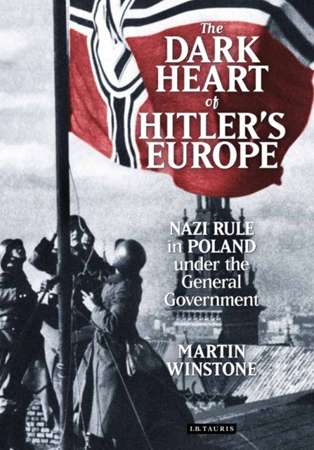 Dark Heart of Hitler's Europe
