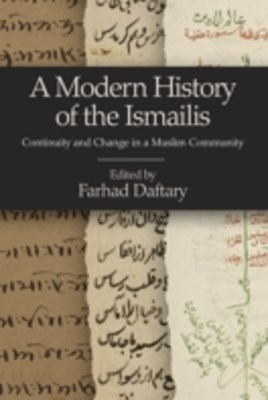 Modern History of the Ismailis, A