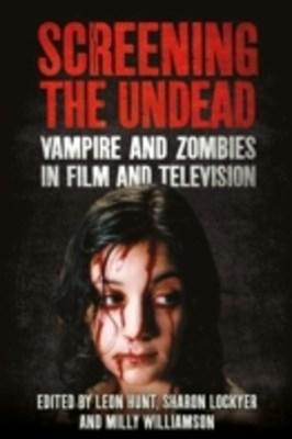 Screening the Undead