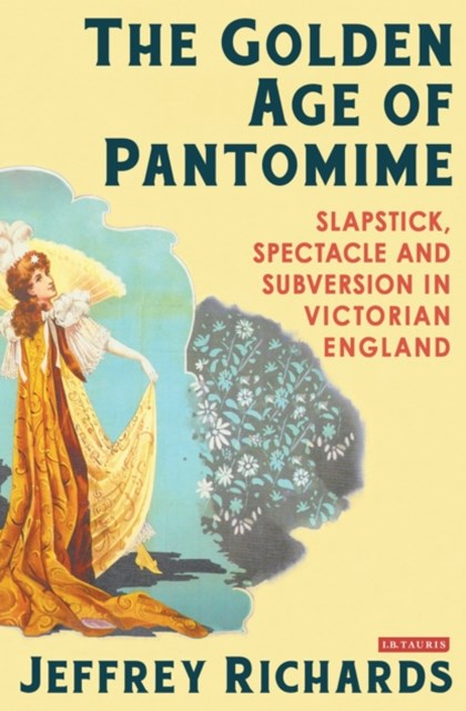 Golden Age of Pantomime, The