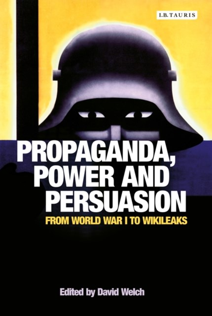 Propaganda, Power and Persuasion