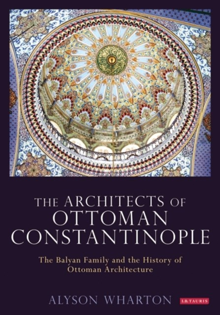 (ebook) Architects of Ottoman Constantinople