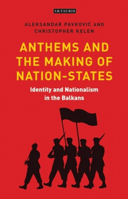 Anthems and the Making of Nation States