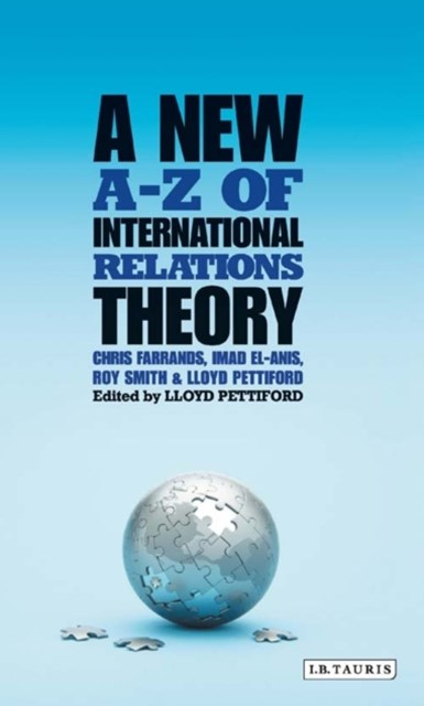 New A-Z of International Relations Theory