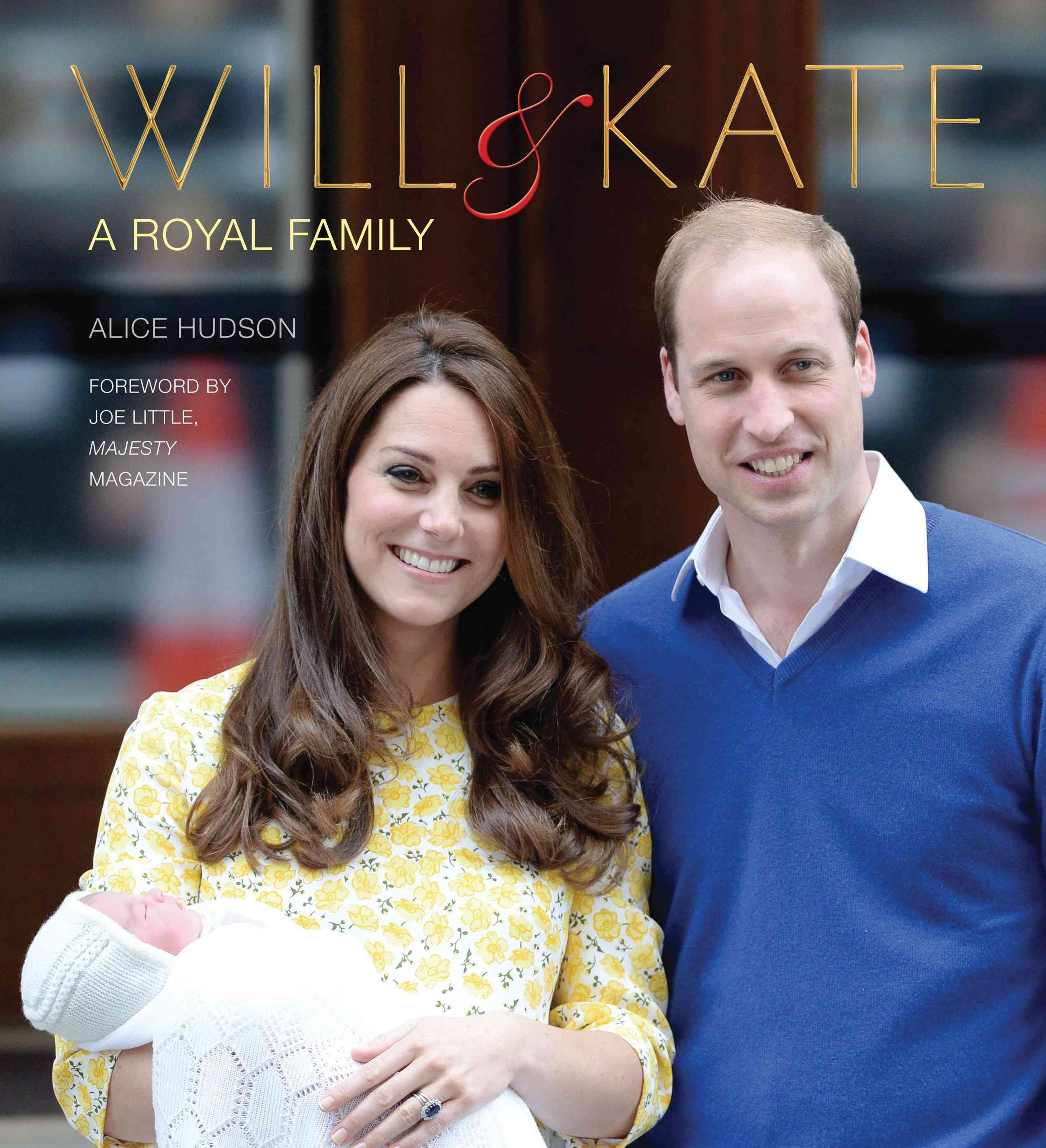 Will and Kate: A Royal Family