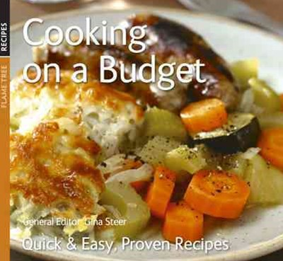Cooking on a Budget: Quick and Easy Proven Recipes