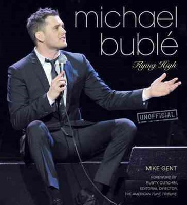 Michael Buble: Flying High