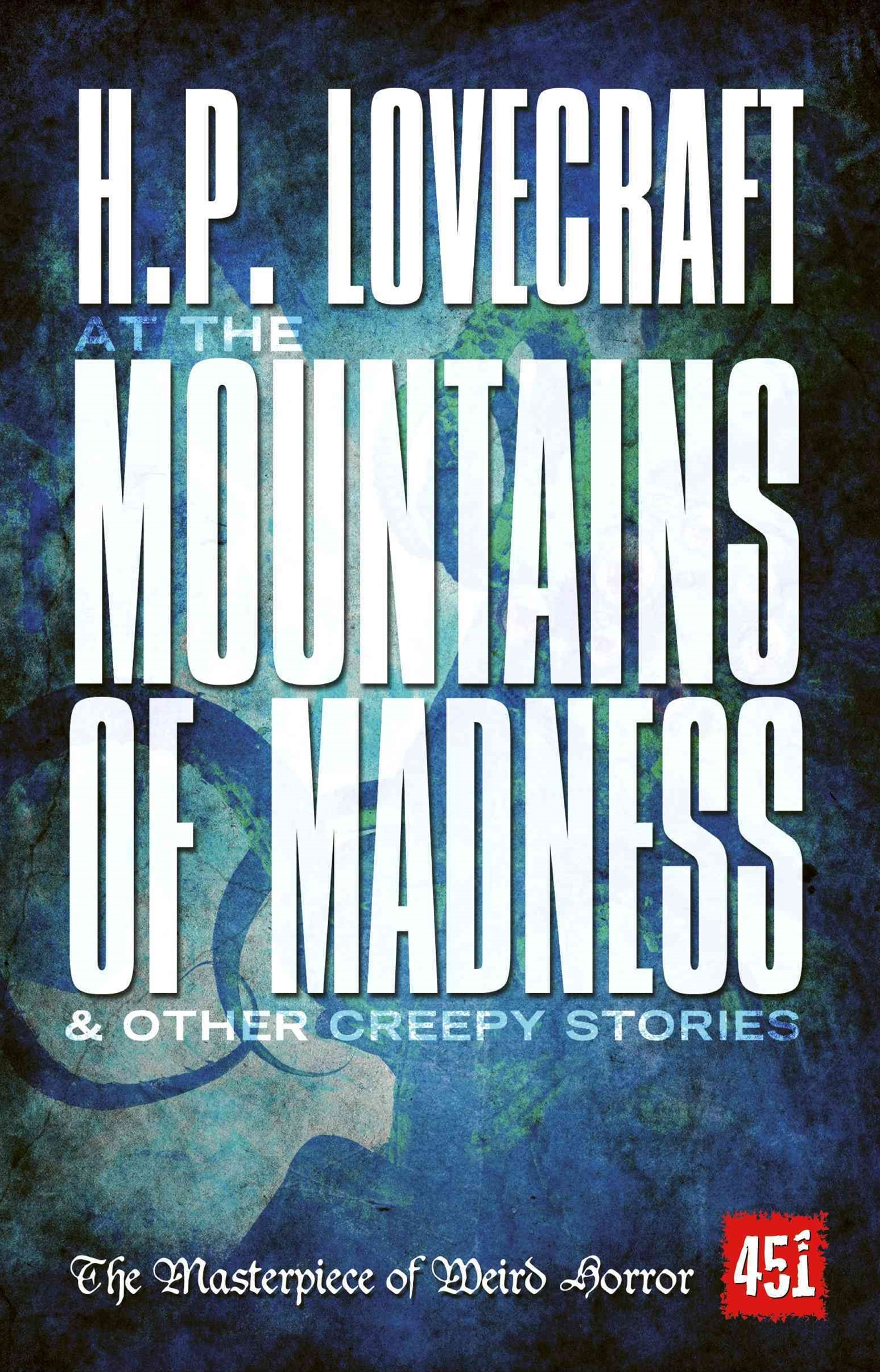 At the Mountains of Madness: Gothic Fiction