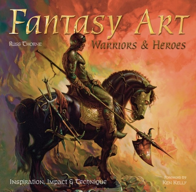 Fantasy Art: Warriors and Heroes