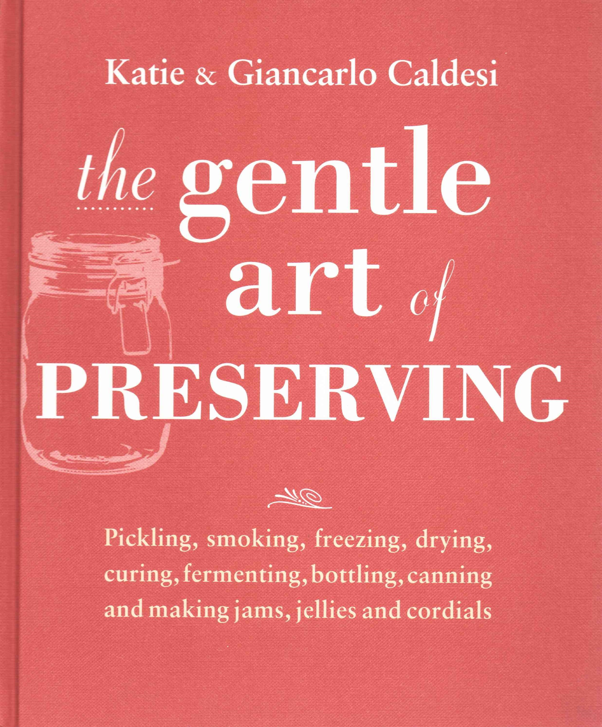 Gentle Art of Preserving