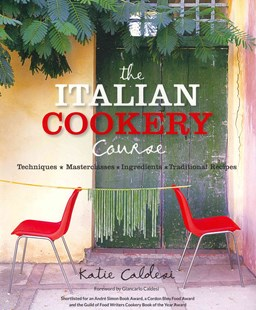 Italian Cookery Course by Katie Caldesi (9780857831743) - PaperBack - Cooking