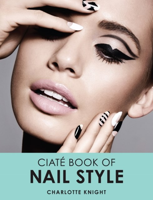The Ciate Book of Nail Style