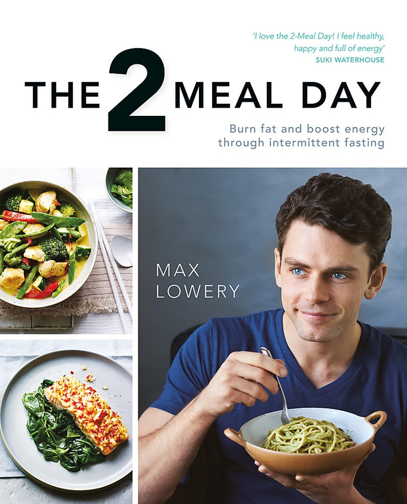 The 2 Meal Day: Burn Fat, Boost Energy, Banish Hunger