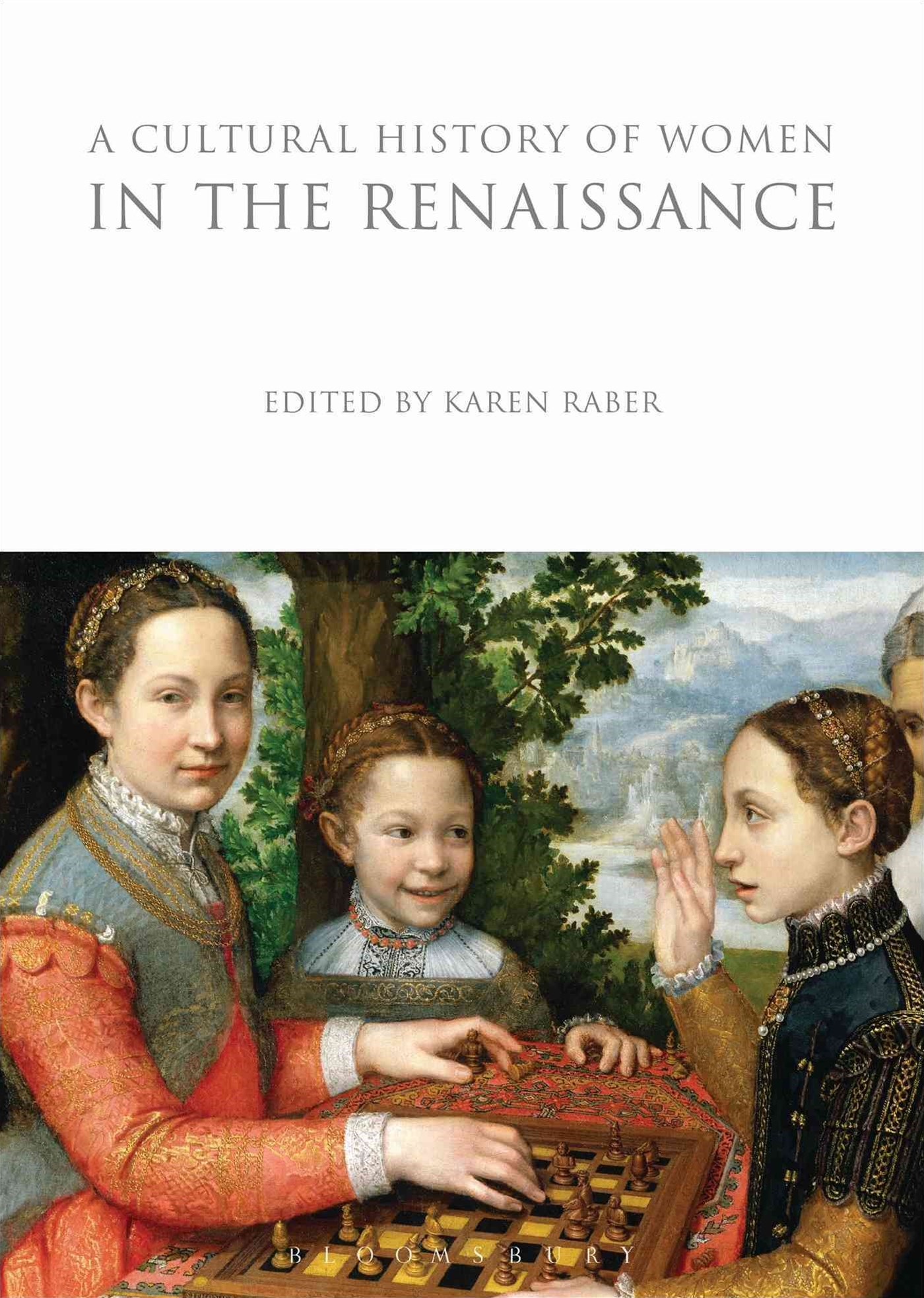 A Cultural History of Women in the Renaissance