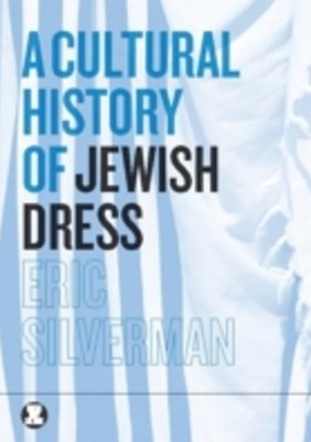 (ebook) Cultural History of Jewish Dress