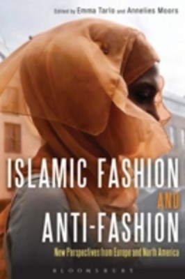 Islamic Fashion and Anti-Fashion
