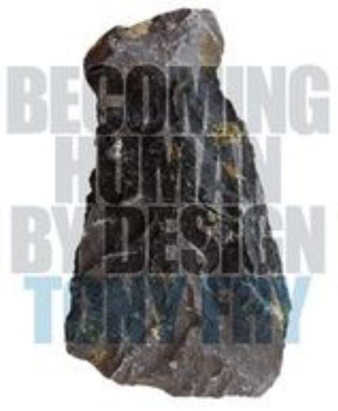 Becoming Human by Design