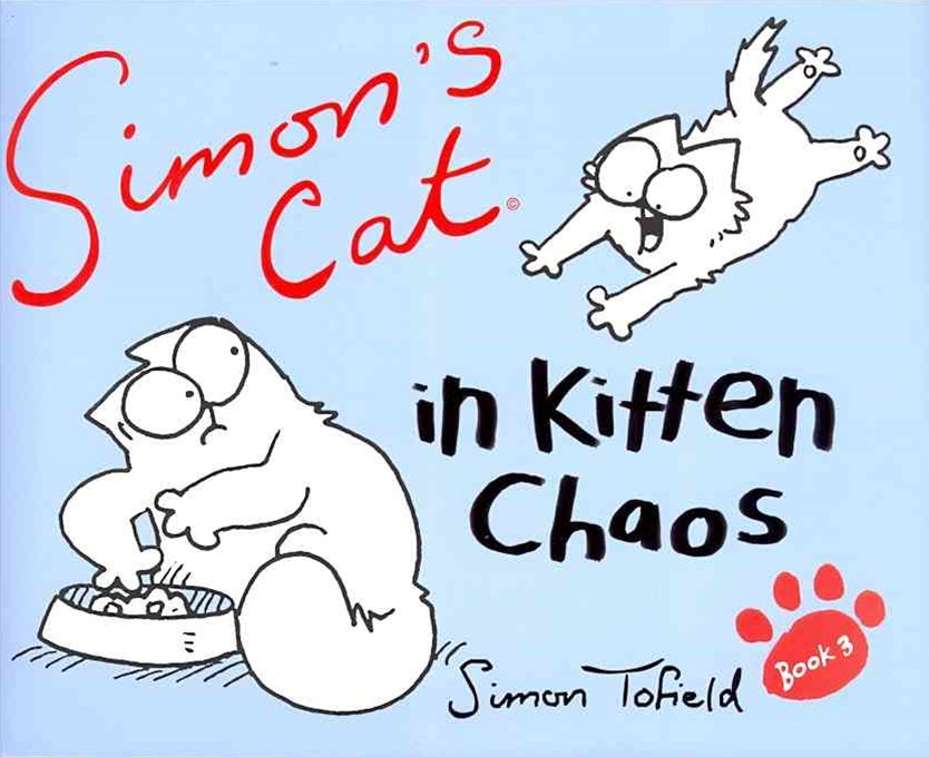 Simon's Cat: In Kitten Chaos
