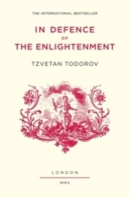 In Defence of the Enlightenment