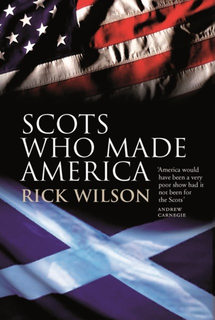 Scots Who Made America