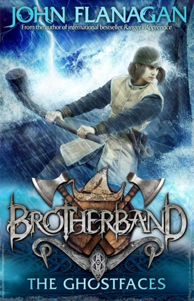 Brotherband 6: The Ghostfaces