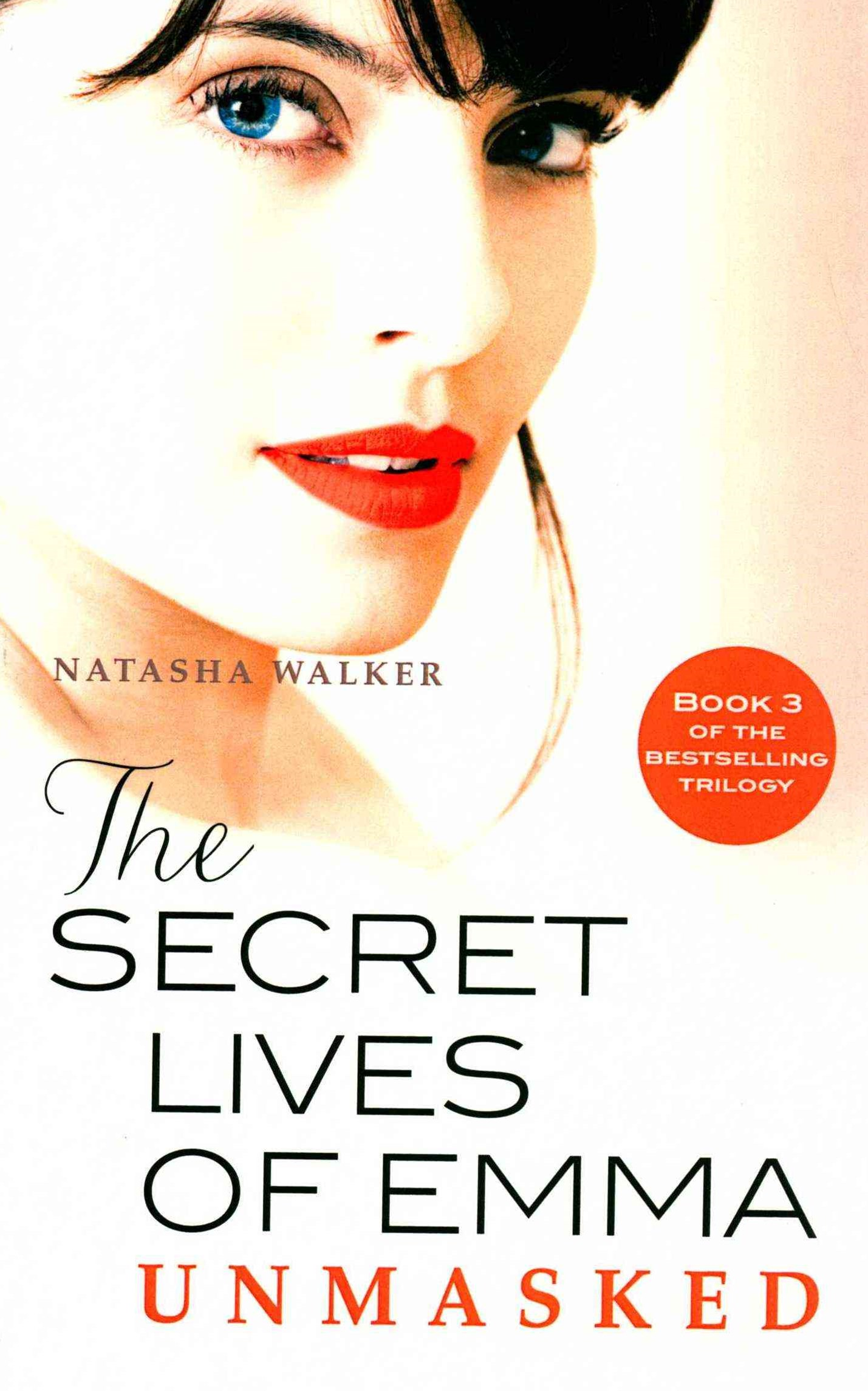 The Secret Lives of Emma: Unmasked