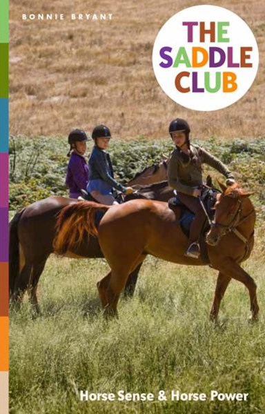 Saddle Club Bindup 2: Horse Sense / Horse Power
