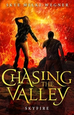 Chasing the Valley 3: Skyfire
