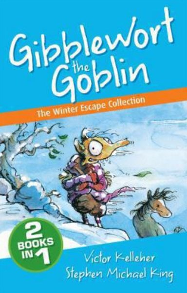 Gibblewort the Goblin: The Winter Escape Collection