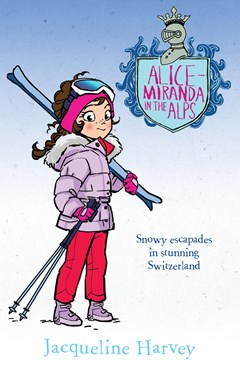 Alice Miranda in the Alps (Alice-Miranda Book 12)