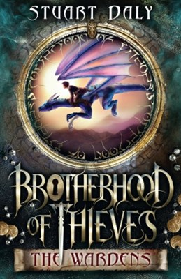 Brotherhood of Thieves 1: The Wardens
