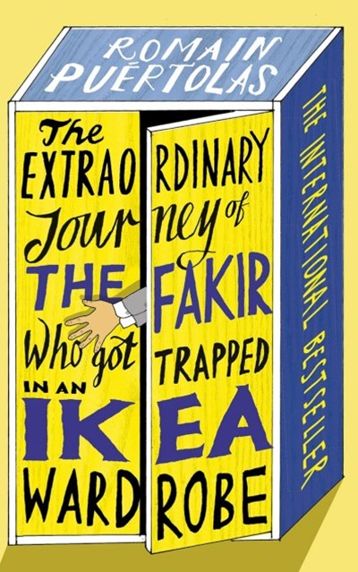 The Extraordinary Journey of the Fakir Who Got Trapped in an Ikea Wardro