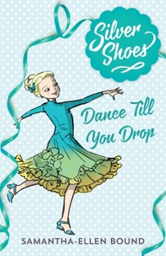 Silver Shoes 4: Dance Till you Drop