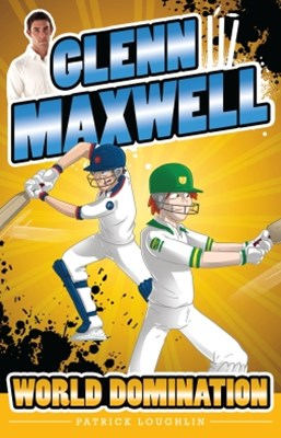 Glenn Maxwell 4: World Domination