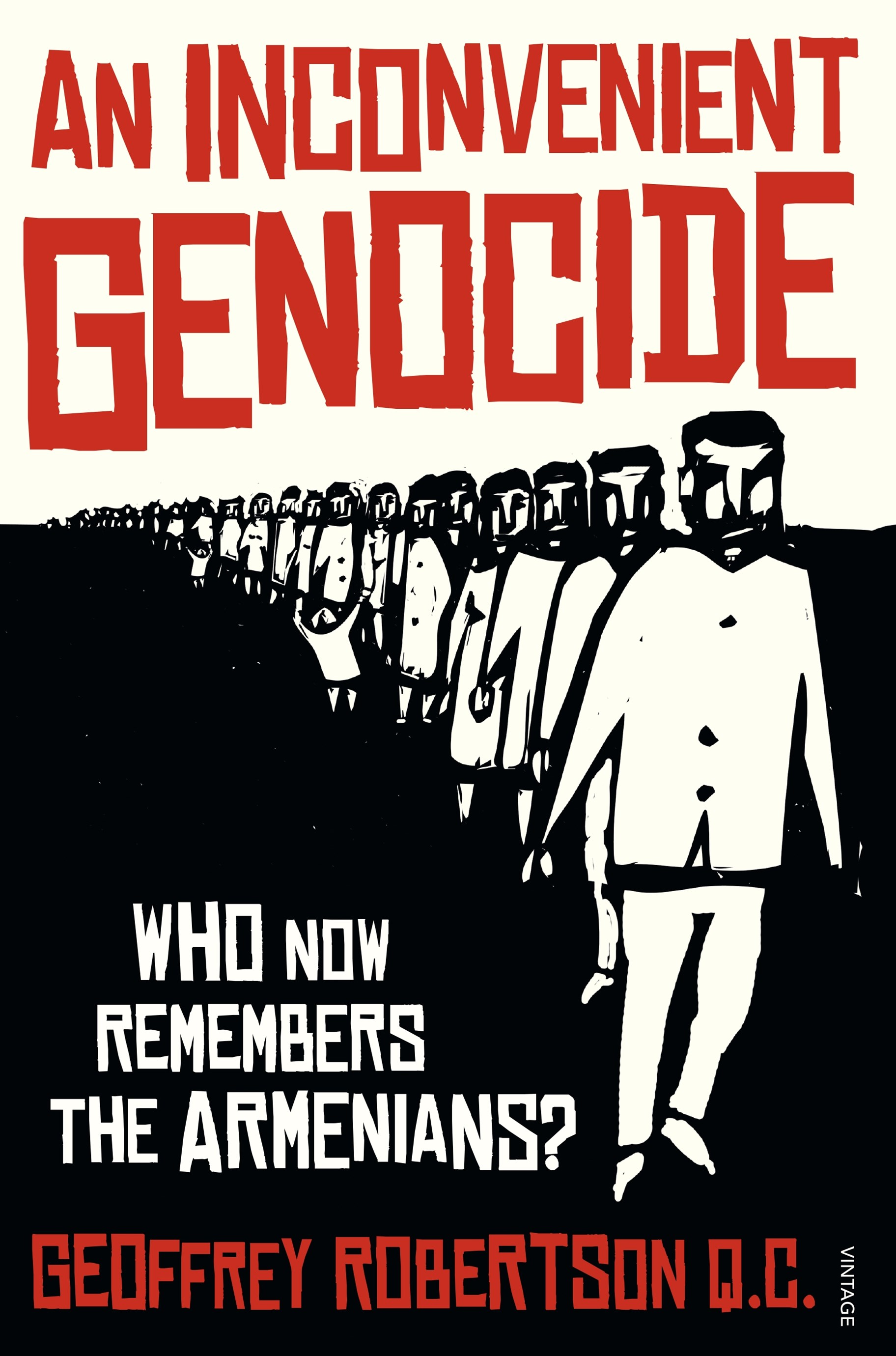 Inconvenient Genocide: Who Now Remembers the Armenians?, An