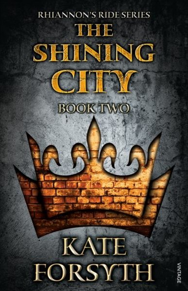 Rhiannon's Ride 2: The Shining City