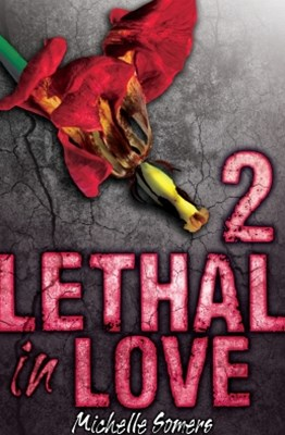 Lethal in Love: Episode 2