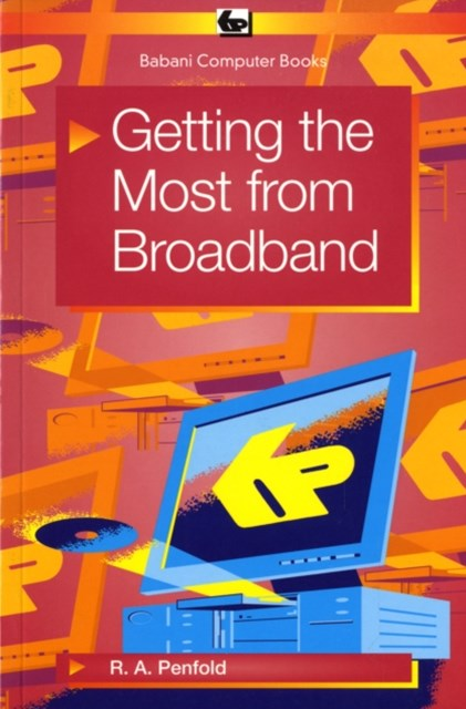 Getting the Most from Broadband