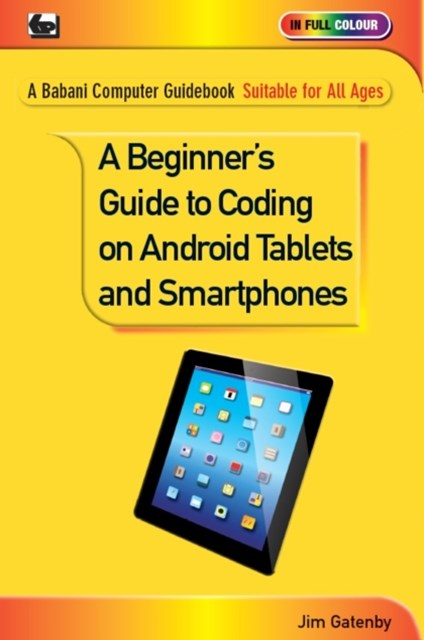 Beginner's Guide to Coding on Android Tablets and Smartphones