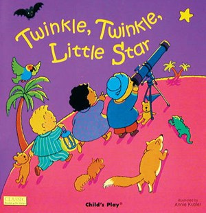 Twinkle, Twinkle, Little Star by Annie Kubler, Annie Kubler (9780859539418) - PaperBack - Children's Fiction Early Readers (0-4)