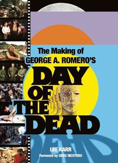 The Making of George A. Romero