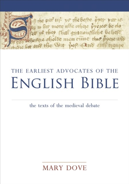 Earliest Advocates of the English Bible