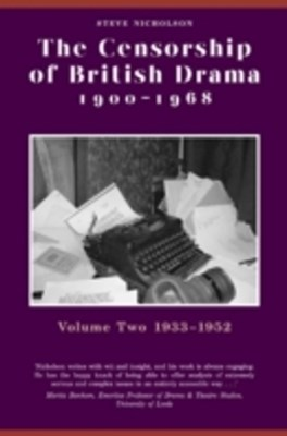 Censorship of British Drama 1900-1968 Volume 2
