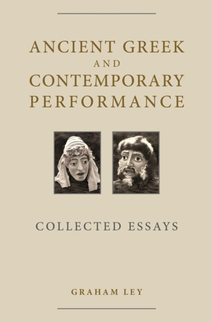 Ancient Greek and Contemporary Performance