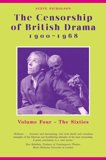 Censorship of British Drama 1900-1968 Volume 4