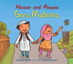 Hassan and Aneesah Go to Madrasa