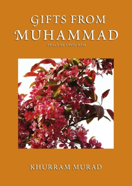 Gifts from Muhammad