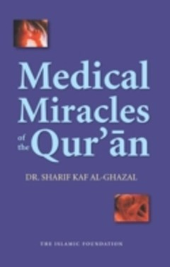 Medical Miracles of the Qur
