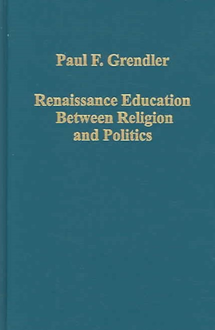 Renaissance Education Between Religion and Politics